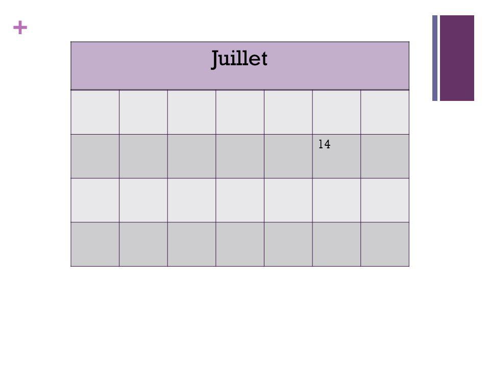 + 14 Juillet
