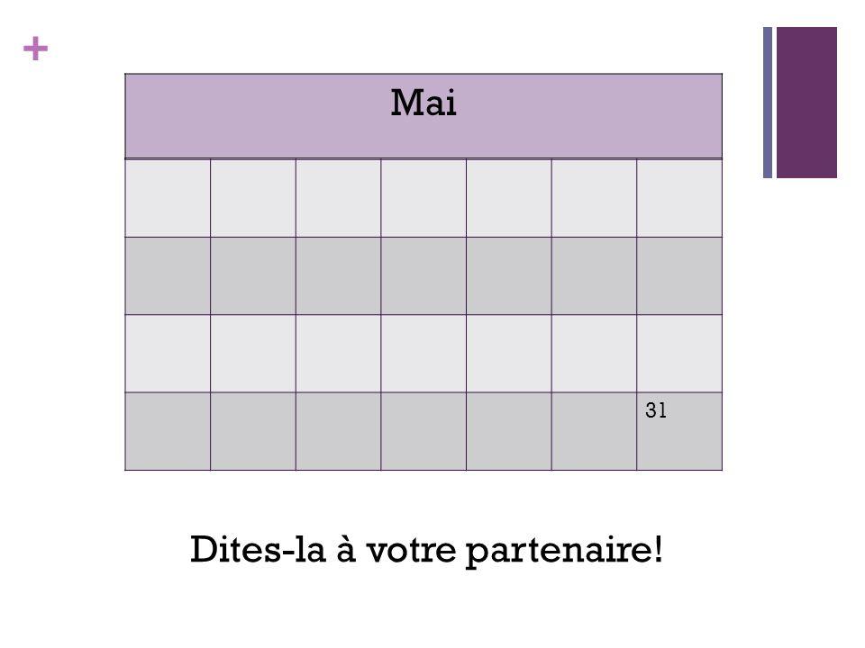 + 31 Mai Dites-la à votre partenaire!