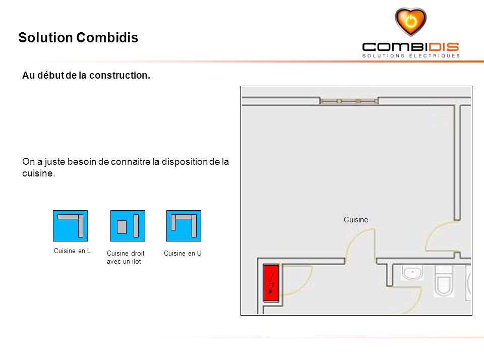 Solution Combidis Au début de la construction.