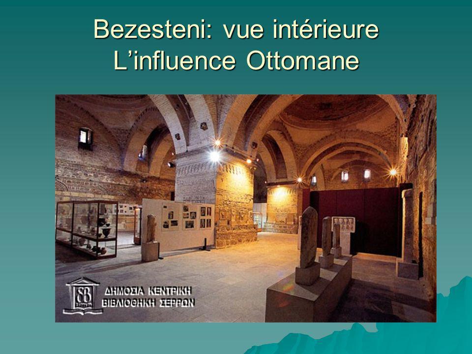 Bezesteni: vue intérieure Linfluence Ottomane