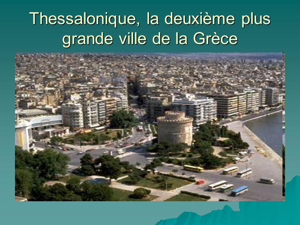 Thessalonique, la deuxième plus grande ville de la Grèce