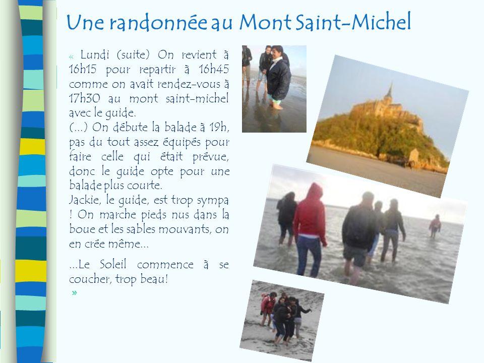 Une randonnée au Mont Saint-Michel « Lundi (suite) On revient à 16h15 pour repartir à 16h45 comme on avait rendez-vous à 17h30 au mont saint-michel av