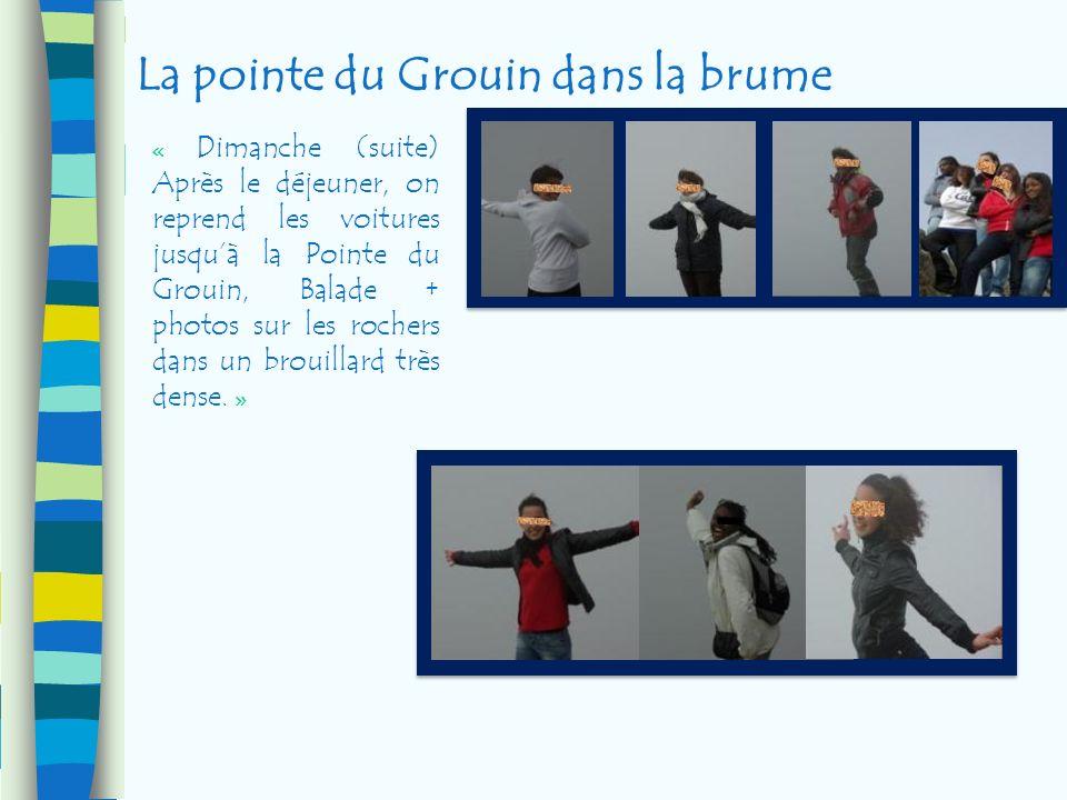 La pointe du Grouin dans la brume « Dimanche (suite) Après le déjeuner, on reprend les voitures jusquà la Pointe du Grouin, Balade + photos sur les ro