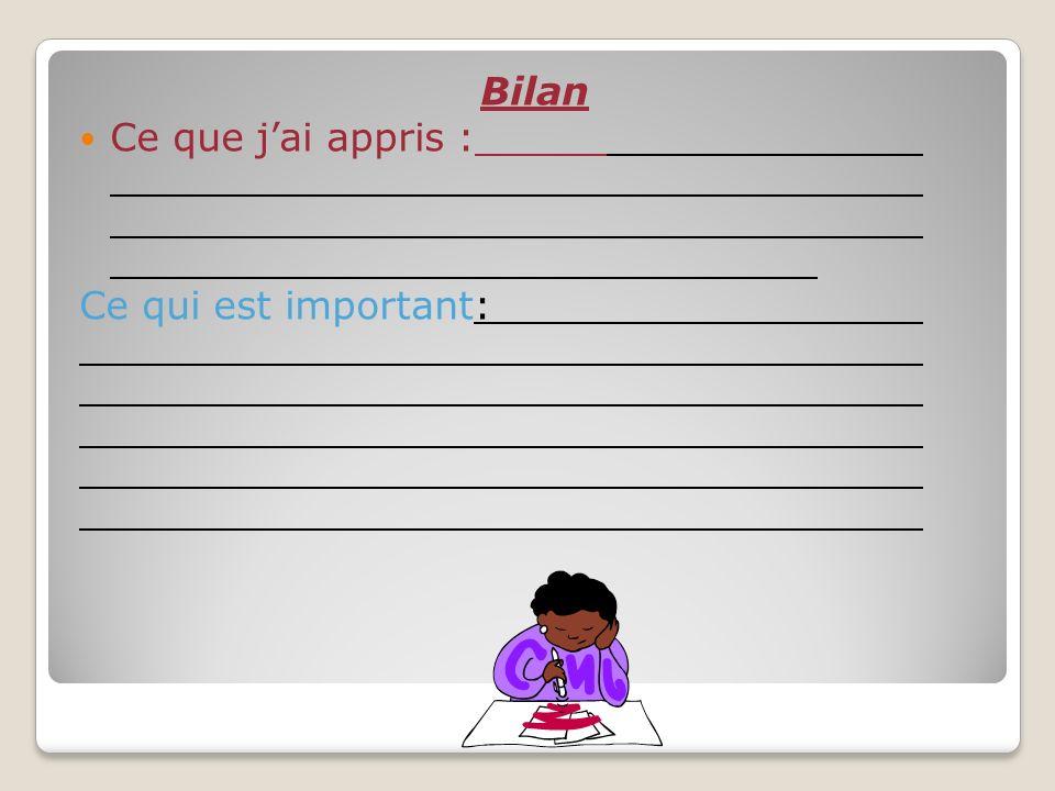 Bilan Ce que jai appris : Ce qui est important: