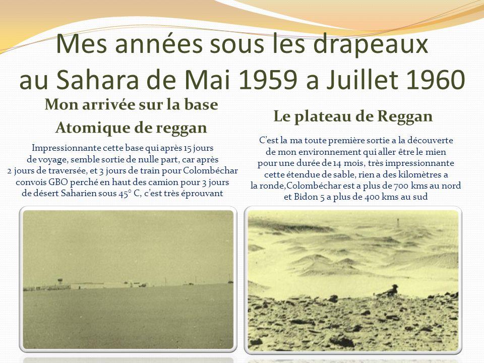 Mes années sous les drapeaux départ pour lAlgérie Le 5 Mai 1959 a vu mon Départ pour lAlgérie ou jétais affecté au 621 eme groupe darmes spéciales Sur