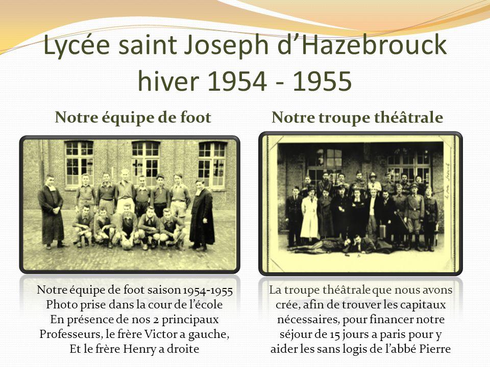 Lycée Saint Joseph dHazebrouck en technique de 1955 a 1956 La rentrée de septembre 1954,a vue mon admission au cours spécialement consacrés au tournag