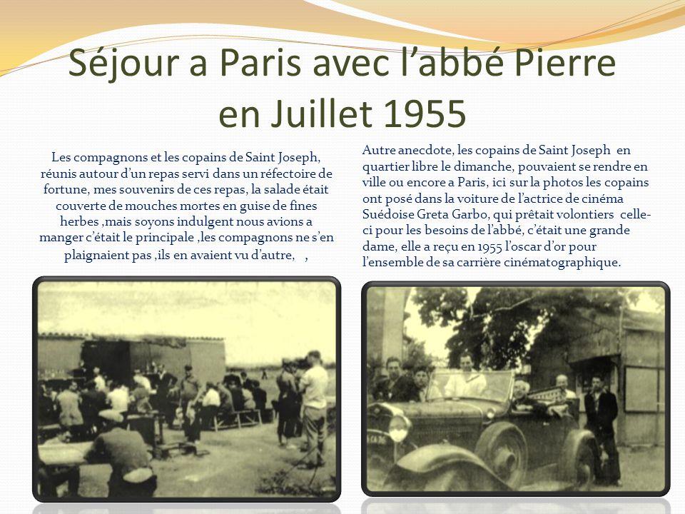 Séjour a Paris avec labbé Pierre en Juillet 1955 Le premier jour de travail a consisté a défricher une partie du terrain mis a la disposition de la co