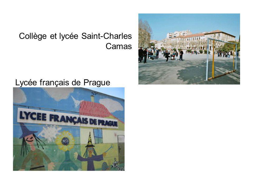 Collège et lycée Saint-Charles Camas Lycée français de Prague
