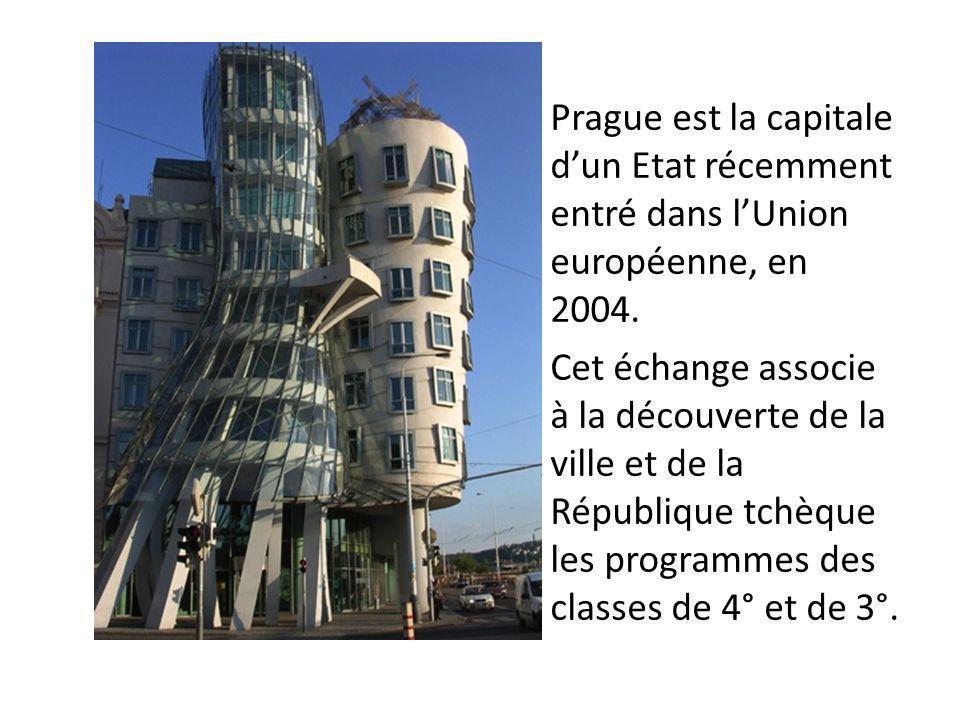 Prague est la capitale dun Etat récemment entré dans lUnion européenne, en 2004. Cet échange associe à la découverte de la ville et de la République t