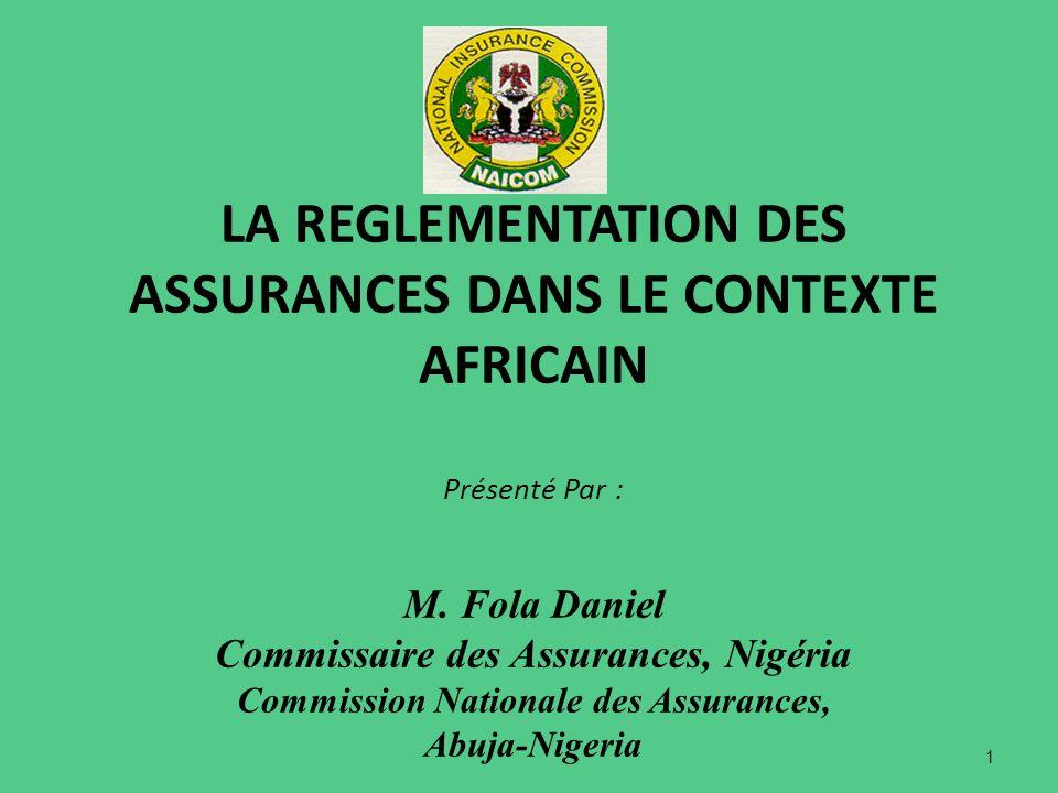 LA REGLEMENTATION DES ASSURANCES DANS LE CONTEXTE AFRICAIN Présenté Par : M.