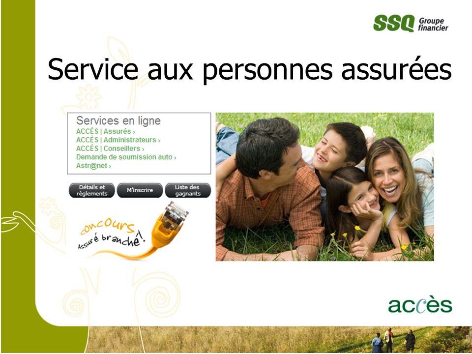 1 Service aux personnes assurées