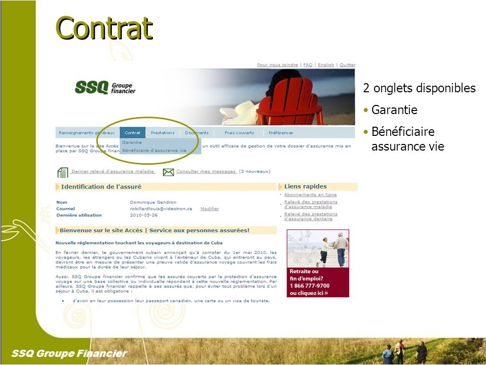 13 Contrat 2 onglets disponibles Garantie Bénéficiaire assurance vie SSQ Groupe Financier