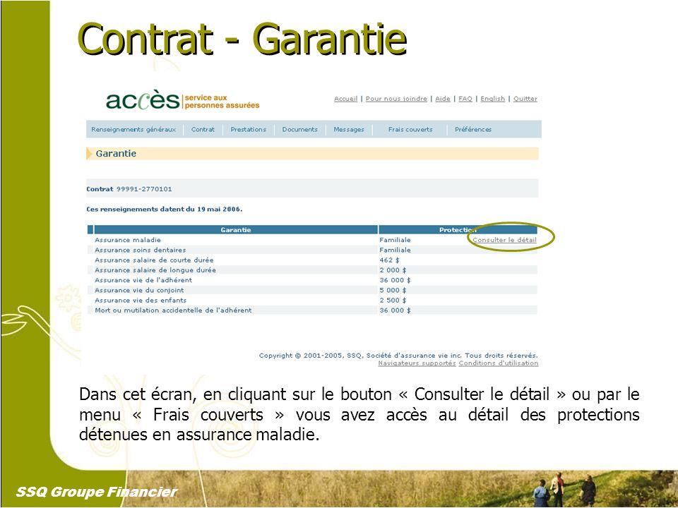 14 Contrat - Garantie Dans cet écran, en cliquant sur le bouton « Consulter le détail » ou par le menu « Frais couverts » vous avez accès au détail de