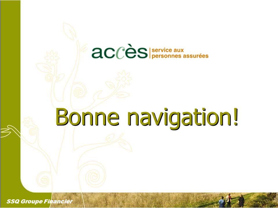 31 Bonne navigation! SSQ Groupe Financier