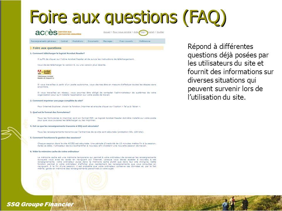 6 Foire aux questions (FAQ) Répond à différentes questions déjà posées par les utilisateurs du site et fournit des informations sur diverses situation