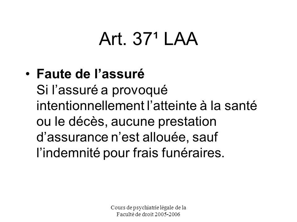 Cours de psychiatrie légale de la Faculté de droit 2005-2006 Art.