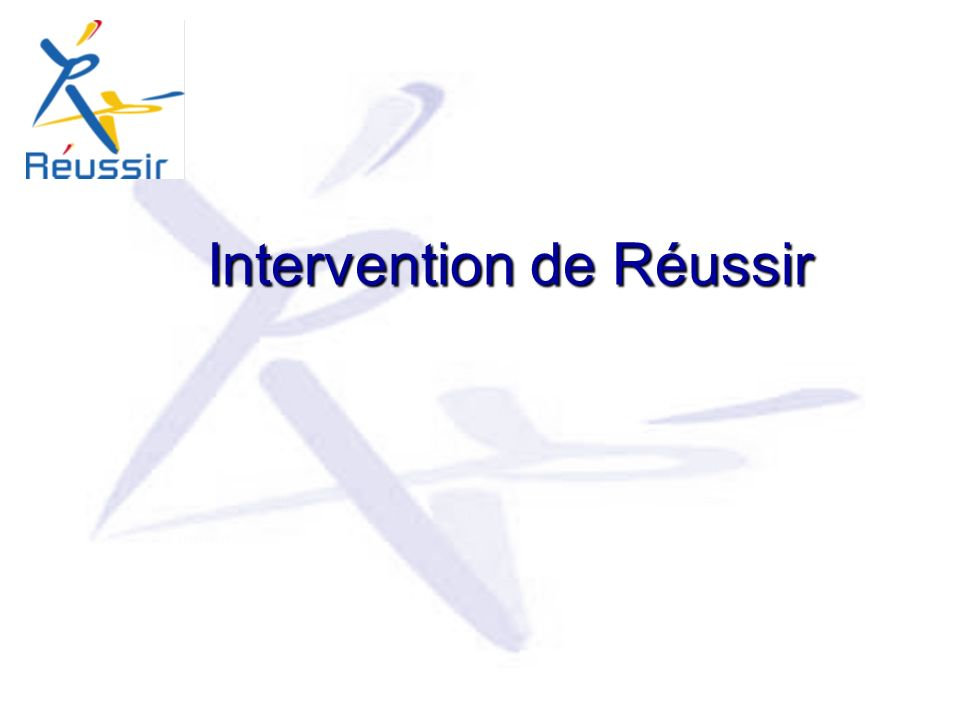 Intervention de Réussir