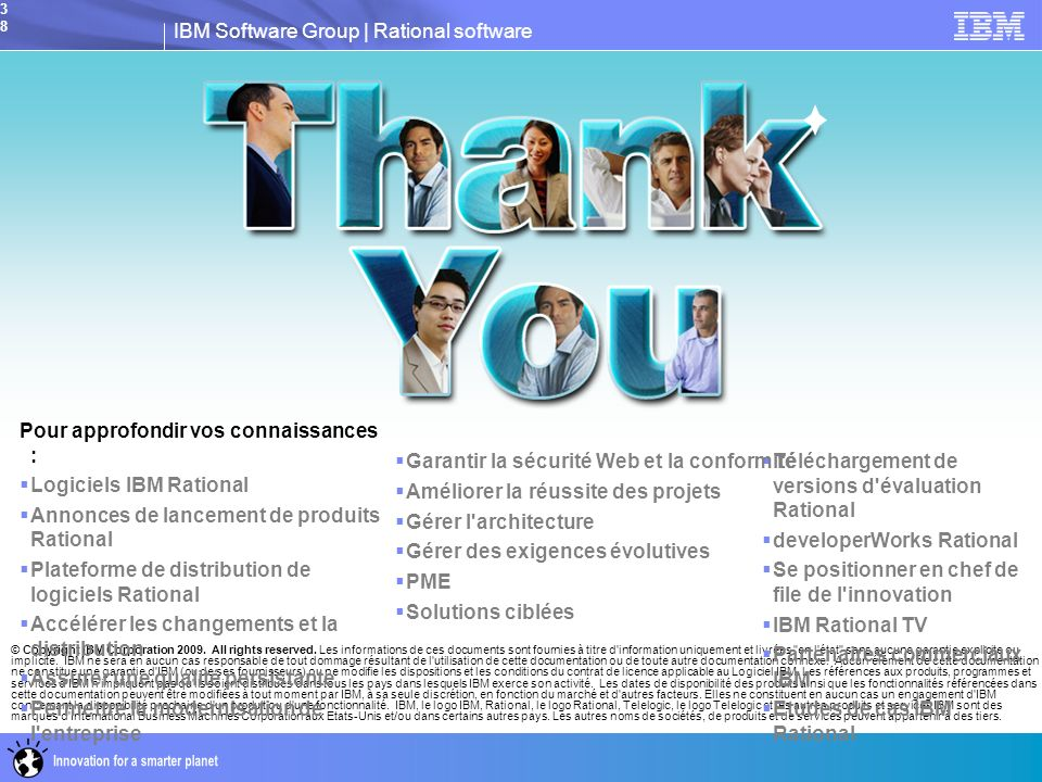 IBM Software Group | Rational software38 © Copyright IBM Corporation 2009.