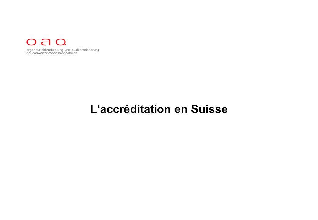 Laccréditation en Suisse