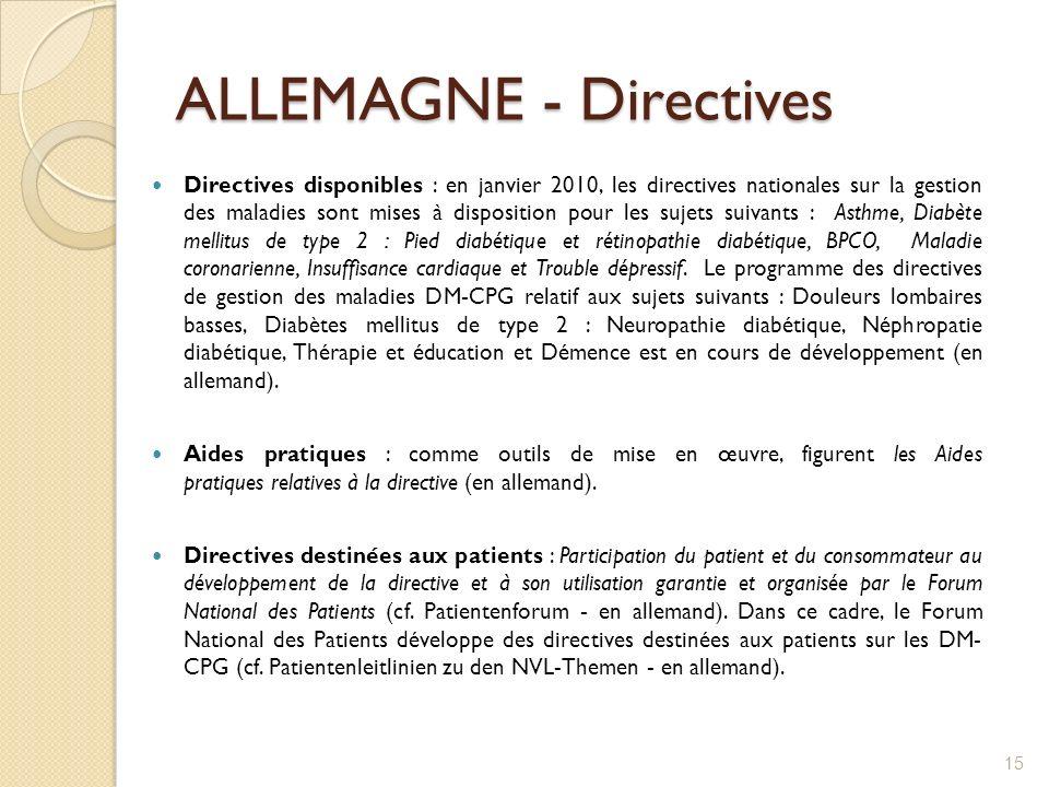 ALLEMAGNE - Directives Directives disponibles : en janvier 2010, les directives nationales sur la gestion des maladies sont mises à disposition pour l
