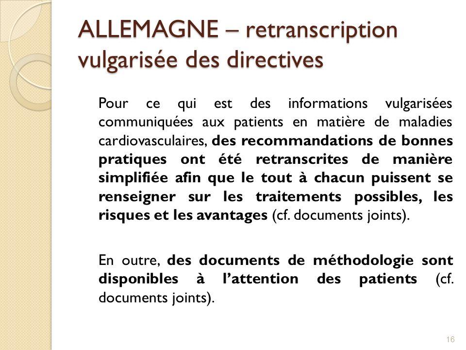 ALLEMAGNE – retranscription vulgarisée des directives Pour ce qui est des informations vulgarisées communiquées aux patients en matière de maladies ca