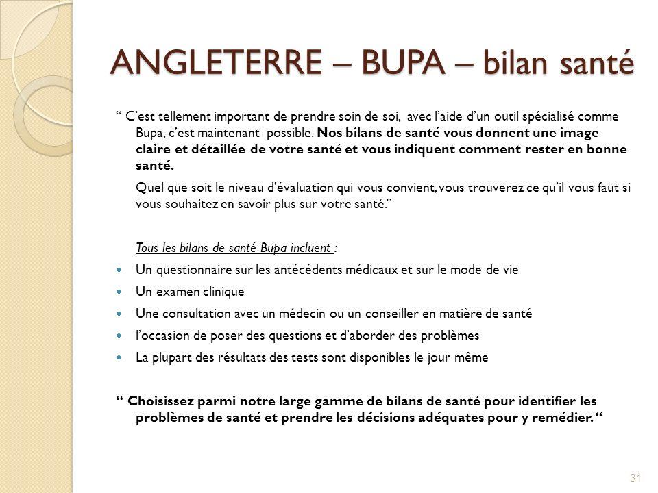 ANGLETERRE – BUPA – bilan santé Cest tellement important de prendre soin de soi, avec laide dun outil spécialisé comme Bupa, cest maintenant possible.