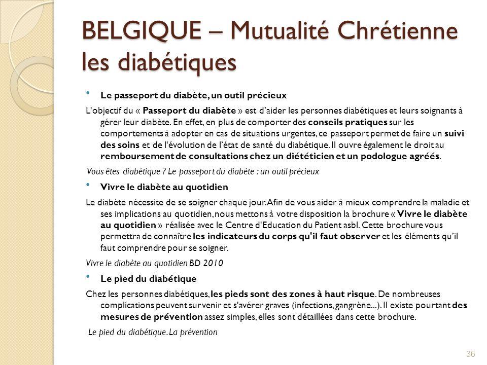 BELGIQUE – Mutualité Chrétienne les diabétiques Le passeport du diabète, un outil précieux L'objectif du « Passeport du diabète » est daider les perso