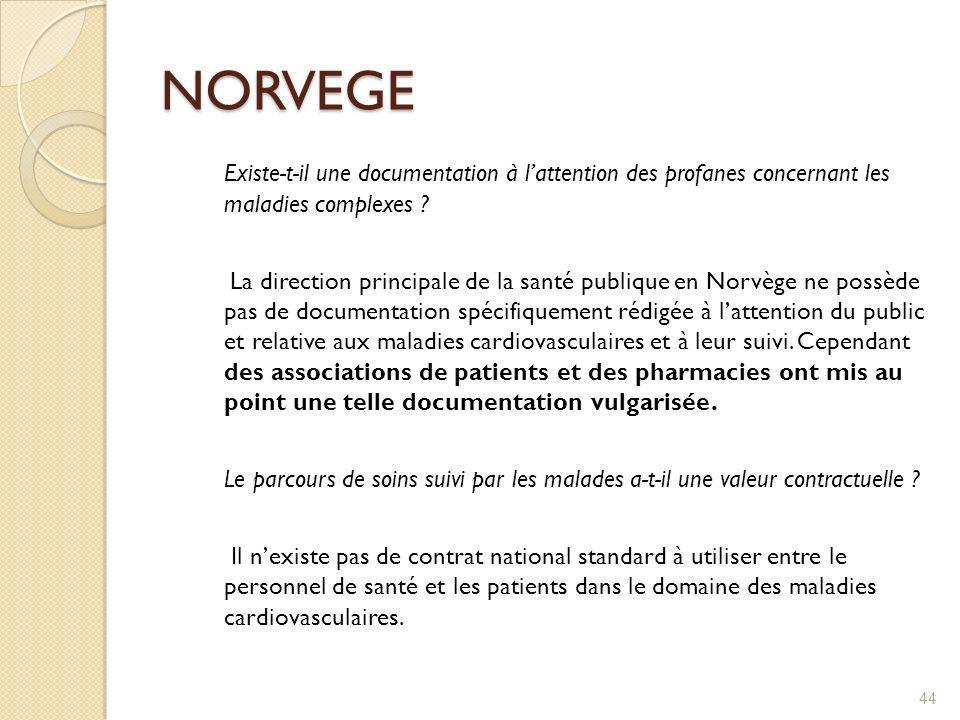 NORVEGE Existe-t-il une documentation à lattention des profanes concernant les maladies complexes ? La direction principale de la santé publique en No