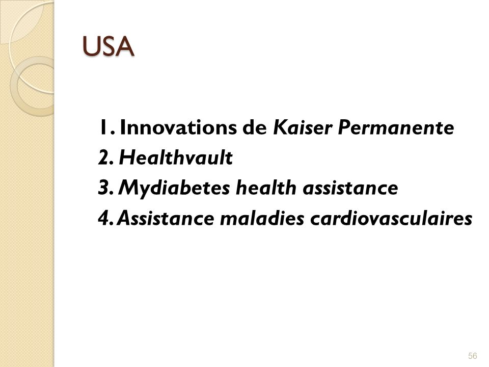 USA 1.Innovations de Kaiser Permanente 2. Healthvault 3.