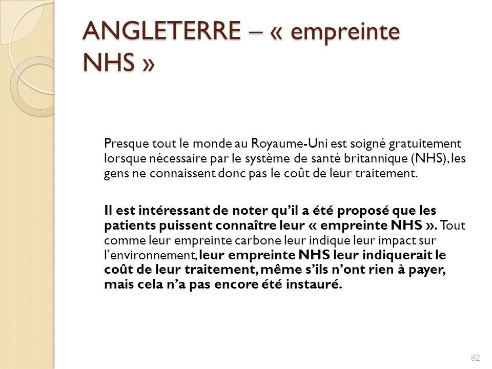 ANGLETERRE – « empreinte NHS » Presque tout le monde au Royaume-Uni est soigné gratuitement lorsque nécessaire par le système de santé britannique (NH