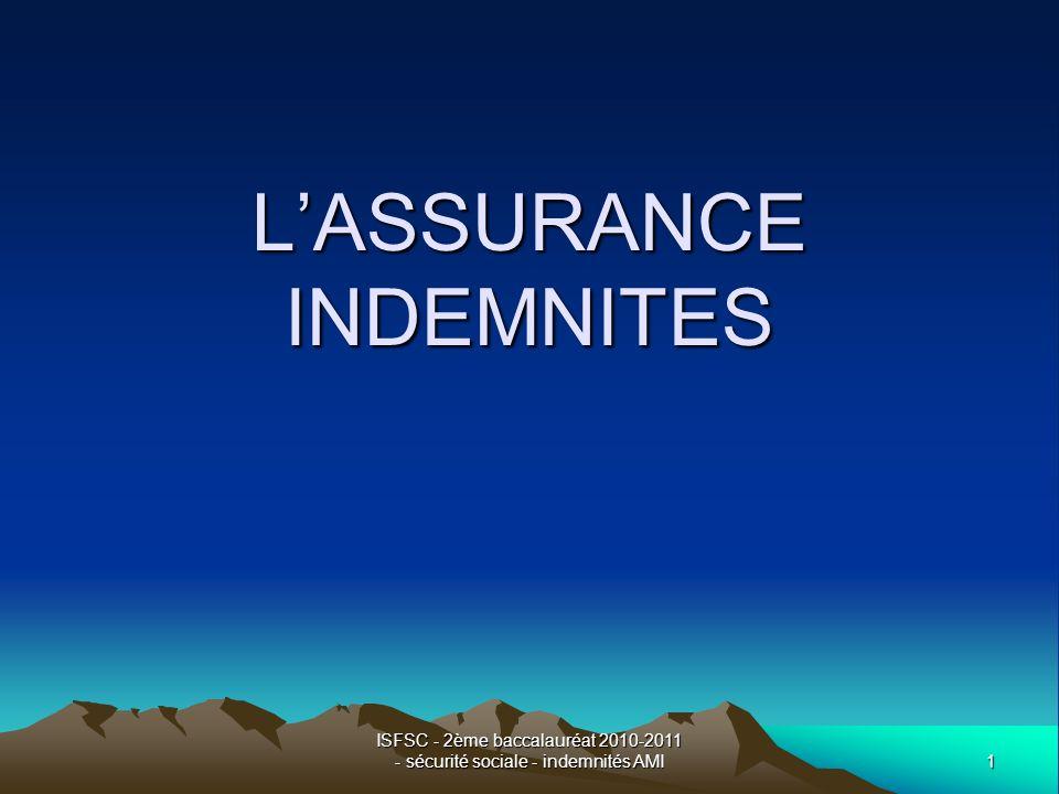 1 ISFSC - 2ème baccalauréat 2010-2011 - sécurité sociale - indemnités AMI LASSURANCE INDEMNITES