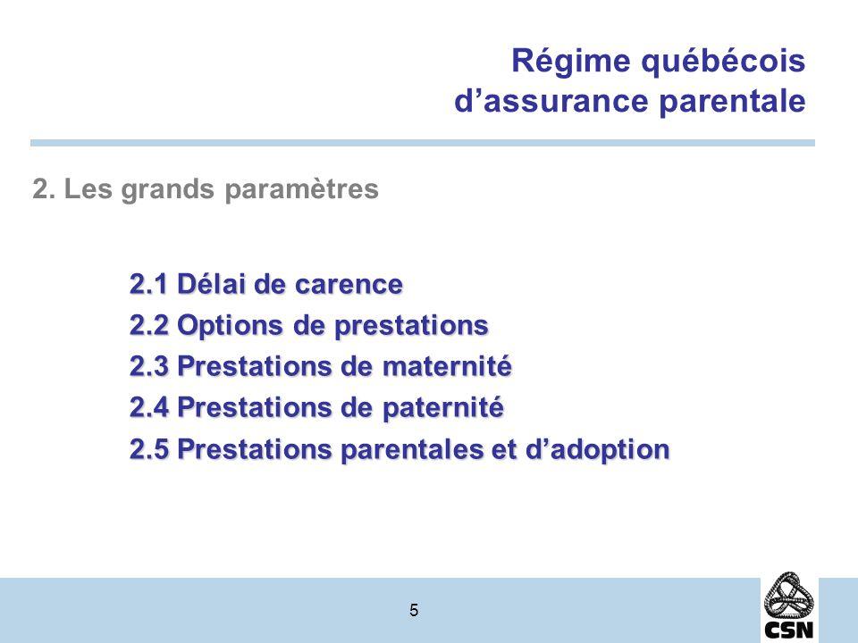 5 Régime québécois dassurance parentale 2.