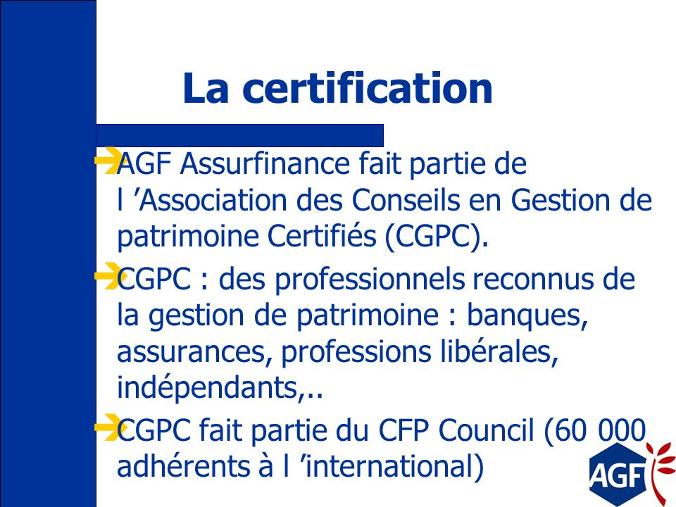 Lapproche patrimoniale globale (APG) déterminer les objectifs évaluer, la situation patrimoniale tenir compte des contraintes : juridiques, fiscales,