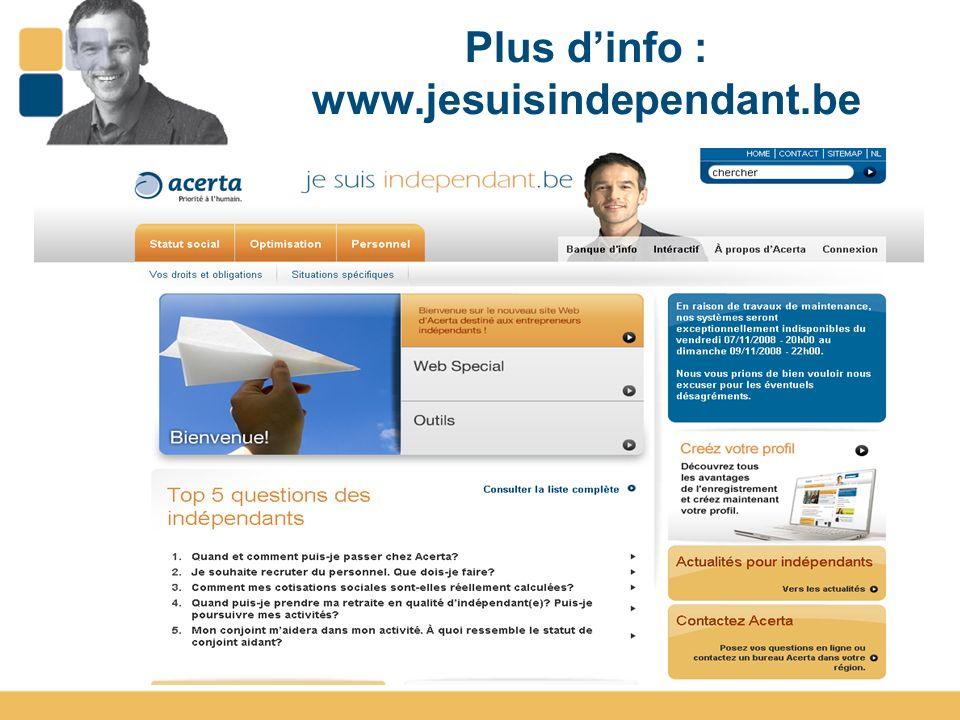 14 Plus dinfo : www.jesuisindependant.be