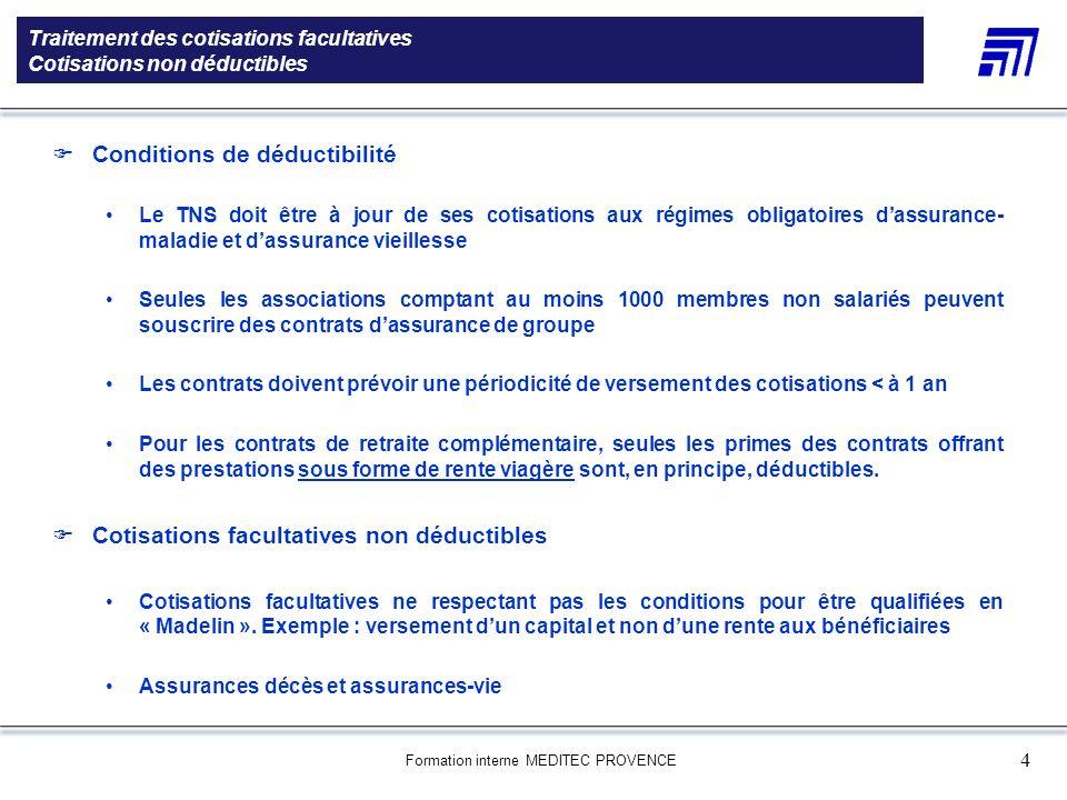 Formation interne MEDITEC PROVENCE 4 Traitement des cotisations facultatives Cotisations non déductibles 5 000 références produits Une gamme de 5 000
