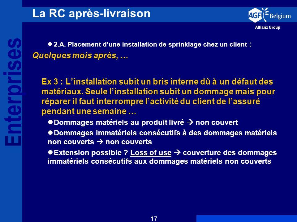 E nterprises 17 La RC après-livraison 2.A.