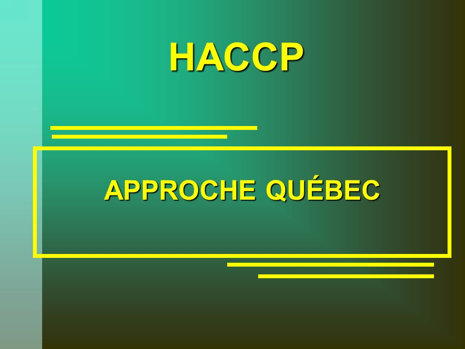 APPROCHE QUÉBEC HACCP