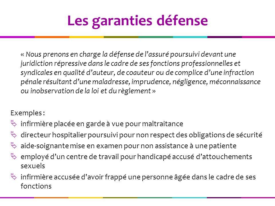 « Nous prenons en charge la défense de lassuré poursuivi devant une juridiction répressive dans le cadre de ses fonctions professionnelles et syndical