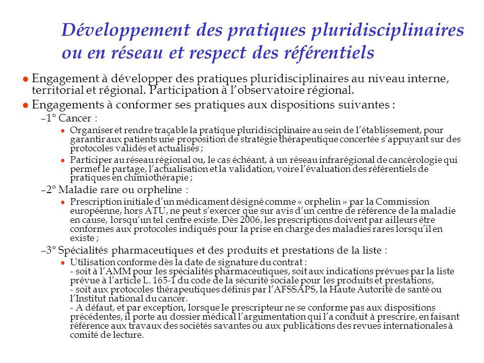 Développement des pratiques pluridisciplinaires ou en réseau et respect des référentiels l Engagement à développer des pratiques pluridisciplinaires a