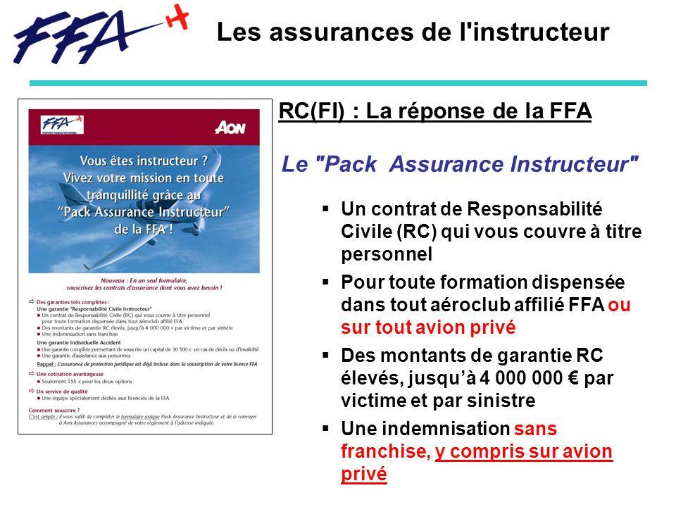 RC(FI) : La réponse de la FFA Les assurances de l'instructeur Le