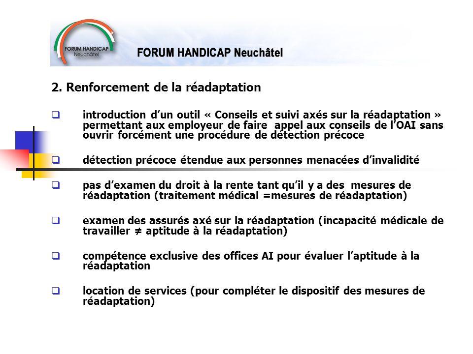 2. Renforcement de la réadaptation introduction dun outil « Conseils et suivi axés sur la réadaptation » permettant aux employeur de faire appel aux c