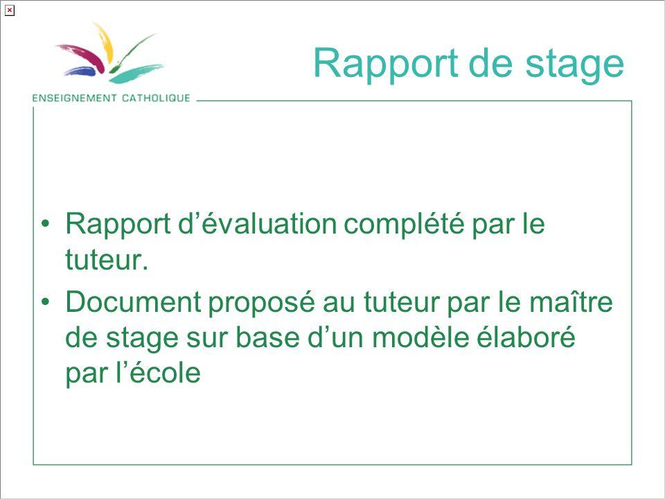 Rapport de stage Rapport dévaluation complété par le tuteur.