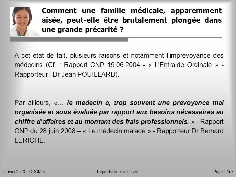 Comment une famille médicale, apparemment aisée, peut-elle être brutalement plongée dans une grande précarité ? Janvier 2010 – CDOM-31Reproduction aut