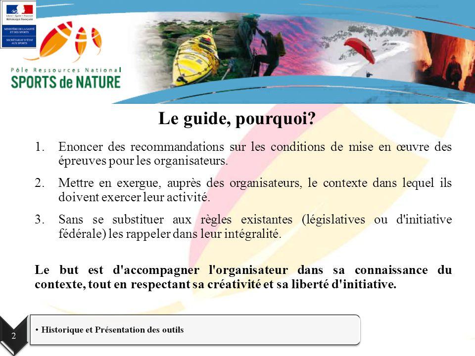 1.Enoncer des recommandations sur les conditions de mise en œuvre des épreuves pour les organisateurs. 2.Mettre en exergue, auprès des organisateurs,