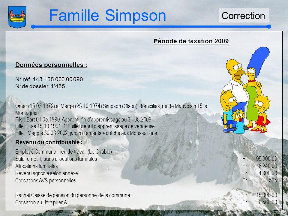 Famille Simpson Correction Période de taxation 2009 Données personnelles : N° réf.