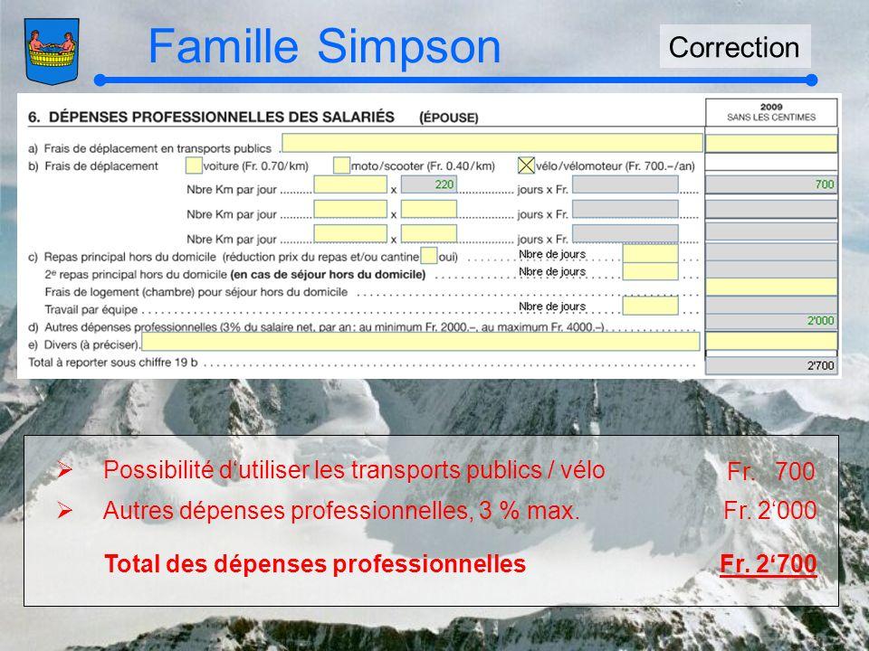 Famille Simpson Correction Fr. 700 Possibilité dutiliser les transports publics / vélo Fr.