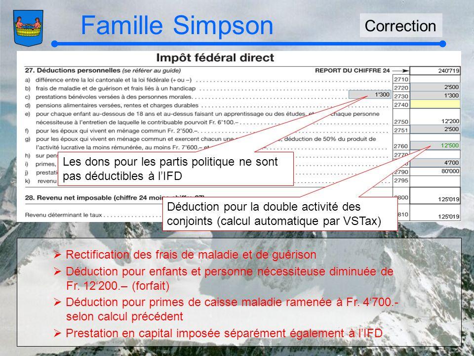 Famille Simpson Correction Rectification des frais de maladie et de guérison Déduction pour enfants et personne nécessiteuse diminuée de Fr.