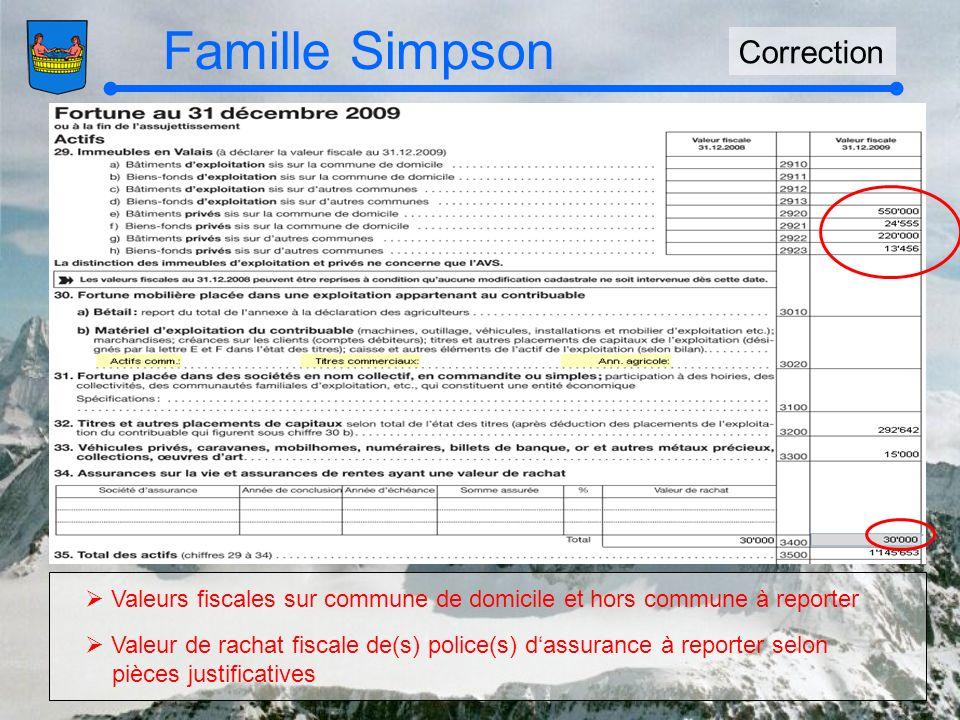 Famille Simpson Correction Valeurs fiscales sur commune de domicile et hors commune à reporter Valeur de rachat fiscale de(s) police(s) dassurance à reporter selon pièces justificatives