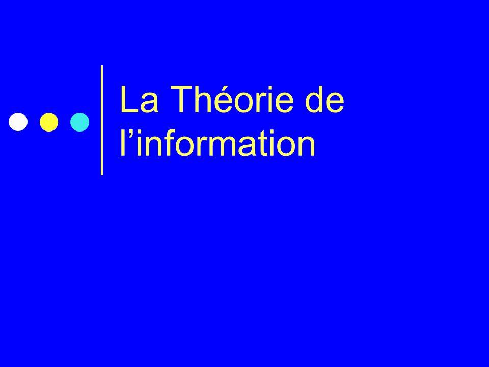 La Théorie de linformation