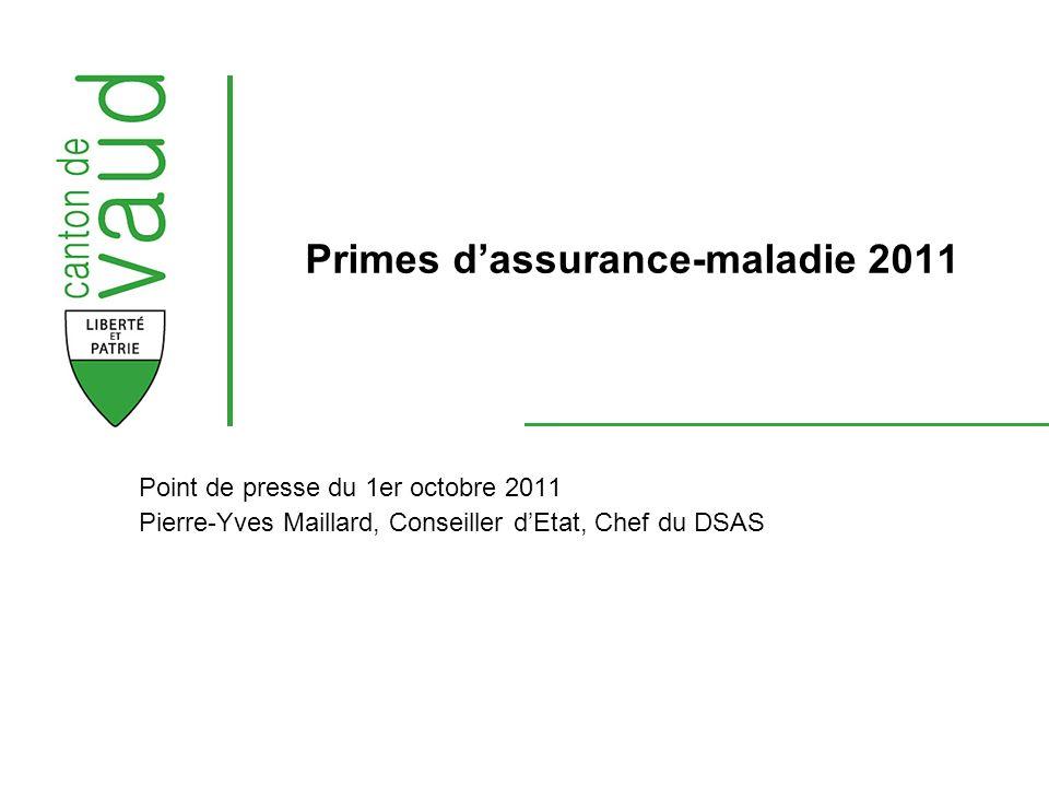 Point de presse du 1er octobre 2011 Pierre-Yves Maillard, Conseiller dEtat, Chef du DSAS Primes dassurance-maladie 2011